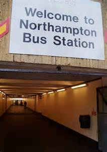 Northampton Bus Station..What A Palaver !